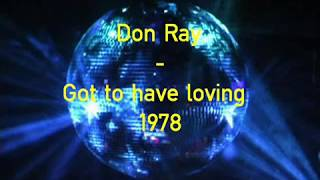 Don Ray   Got to have loving 1978 djcésar
