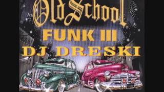 OLD SCHOOL FUNK VOL.3 ( DJ DRESKI)