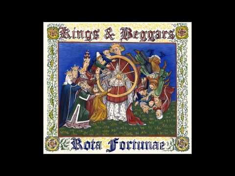 Kings & Beggars - O Fortuna