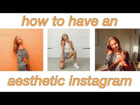 HOW TO HAVE AN AESTHETIC INSTAGRAM