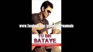 Gajendra Verma & Puja Thaker - Tu Bin Bataye [Cover]