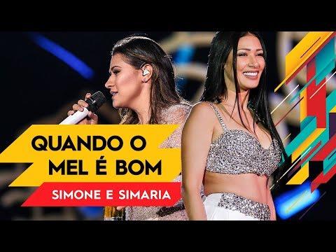 Quando o Mel é Bom - Simone & Simaria - Villa Mix Goiânia   Ao Vivo