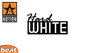 Dope beat - hard white (must listen)