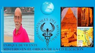 MISTERIO EN EL ORIGEN DE LA CIVILIZACION por ENRIQUE DE VICENTE