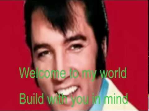 Welcome To My World-Elvis Cover With Lyrics (Pattarasila59)
