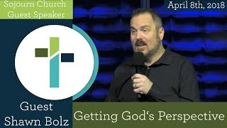Getting God's Perspective   Shawn Bolz   Sojourn Church Carrollton Texas