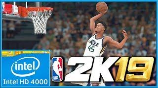NBA 2k19 | Intel HD 4000 | LOW END PC |