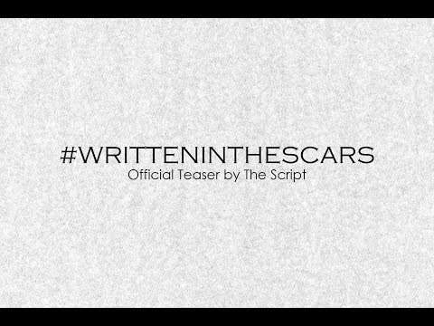 Written In The Scars by The Script (New Teaser)