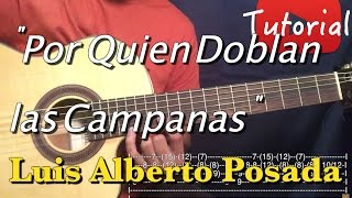 Por quien doblan las Campanas - Luis Alberto Posada Tutorial/Cover Guitarra