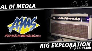 Al Di Meola Amps & Pedals - AMS Rig Exploration