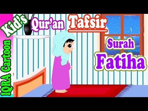 Surah Fatiha  | Stories from the Quran Ep. 01 | Quran For Kids | Tafsir For Kids