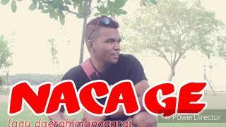 Lagu manggarai ,NACA GE  dan lirik
