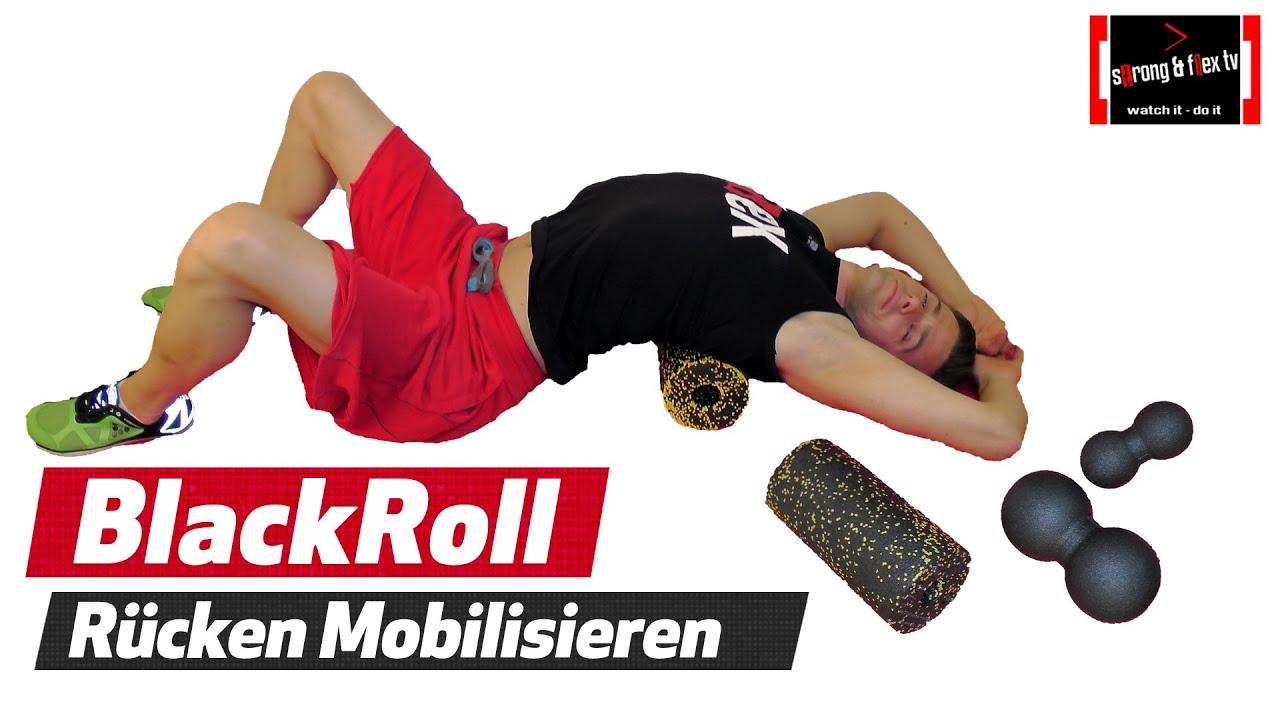 Blackroll - Blockade im Rücken lösen - Wirbelsäule mobilisieren ...