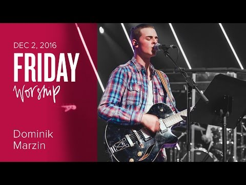 Catch The Fire Worship Night with Dominik Marzin (Friday, 2 Dec 2016)