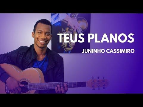 TEUS CASSIMIRO BAIXAR PLANOS JUNINHO