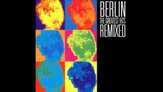 Berlin - Take My Breath Away (Extended version)