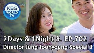 2Days & 1Night Season3 : Director Jung Joonyoung Special 3 [ENG, THA / 2018.06.24]