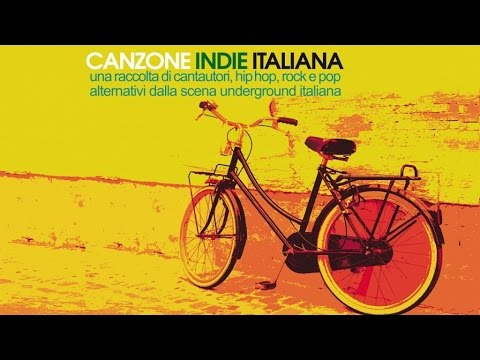 Best Indie Italian Mix 2 Hours Top Hip Hop, Rock Alternative - Canzone Indie Italiana