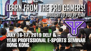 DELF 2019 & YEAH Pro E-Sports Seminar 2019 Hong Kong - Highlight