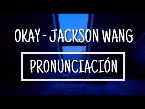 Okay - Jackson Wang [Pronunciación] [Fácil]