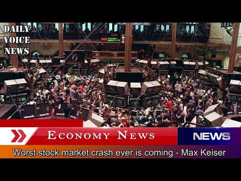 Worst stock market crash ever is coming 2018 – Max Keiser