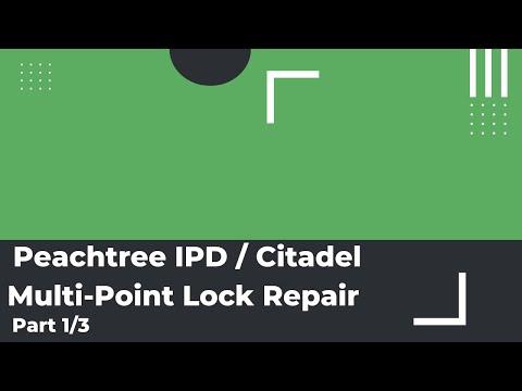 peachtree ipd citadel multi point lock repair installation part 1 3