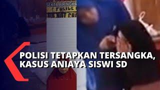 Kasus Ibu Aniaya Siswi SD, Polisi Tetapkan Daeng Manting Jadi Tersangka