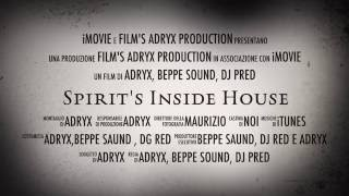 trailer spirit's inside house (spirito dentro casa)