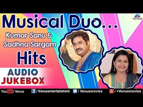 Musical Duo : Kumar Sanu & Sadhna Sargam Hits - 90's Superhit Songs || Audio Jukebox