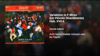 Variations In F Minor (Un Piccolo Divertimento) Hob. XVII:6