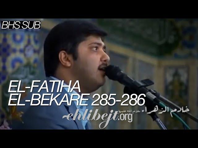 El-Fatiha, El-Bekare 285-286 (Haj Javad Furughi)