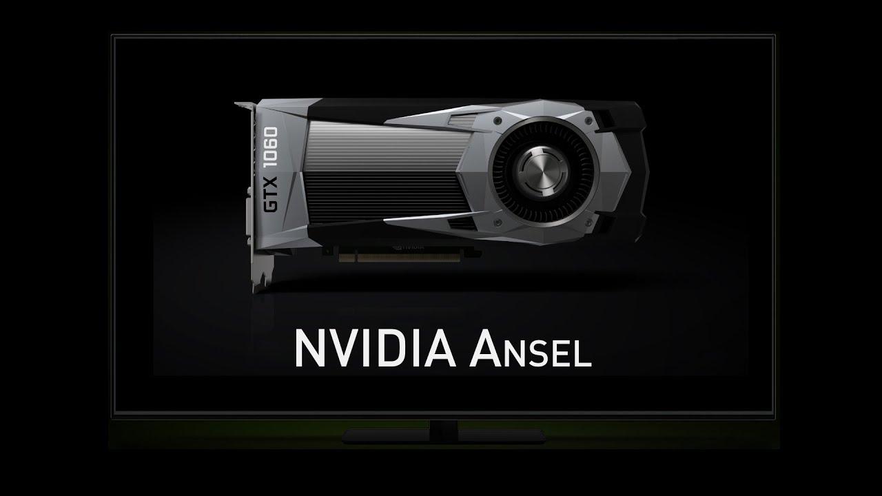 Кратко о NVIDIA Ansel.