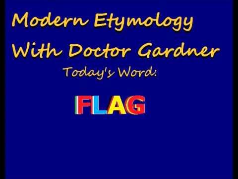 Modern Etymology Ep. 4 - Flag