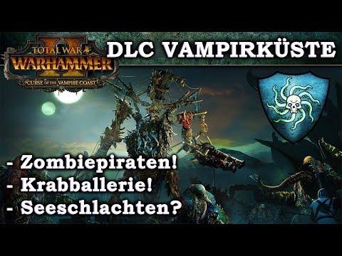 DLC VAMPIRKÜSTE - Curse of the Vampire Coast Trailer deutsche Synchro und Besprechung