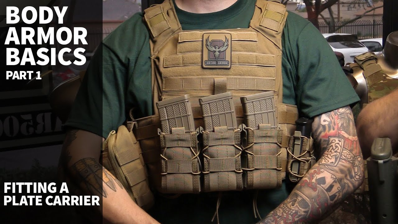 Plate Carrier Amp Body Armor Basics Part 1 Fitting A