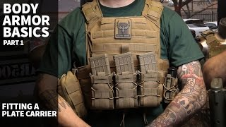 Plate Carrier & Body Armor Basics (Part 1) - Fitting a Plate Carrier