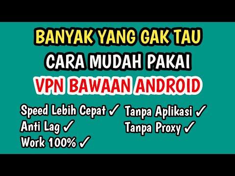 cara-menggunakan-vpn-bawaan-android-terbaru-2019