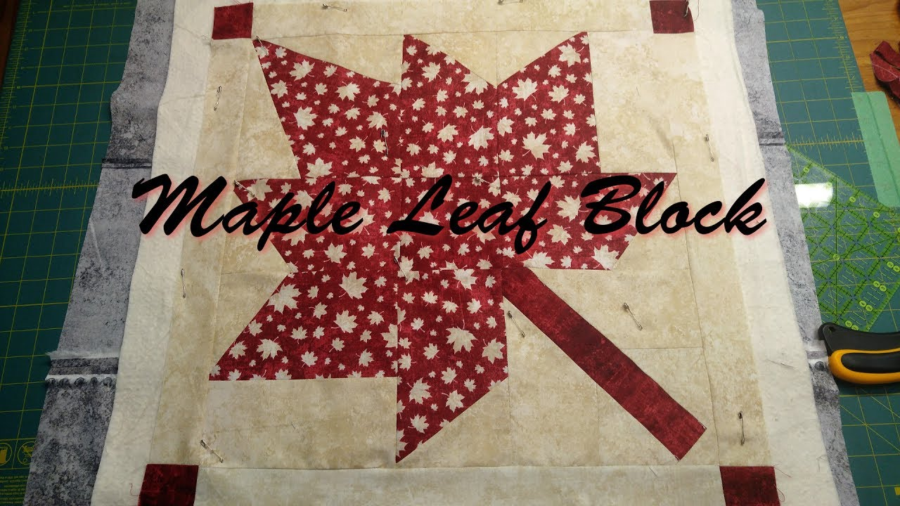 Large Maple Leaf Block - YouTube : maple leaf quilt block - Adamdwight.com