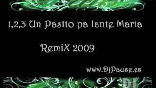 Un pasito pa lante Maria remix 2009 Dj Pause