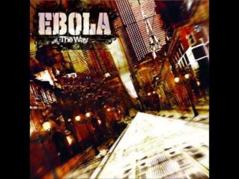 Ebola - The Way  [Full Album]