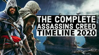 The Complete ASSASSINS CREED Timeline 2020