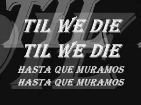 Slipknot - Til We Die -Ingles y Español