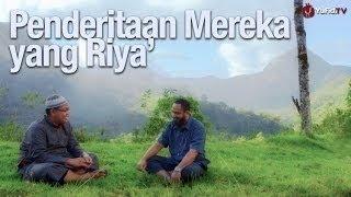 Bincang Santai: Penderitaan Mereka yang Riya