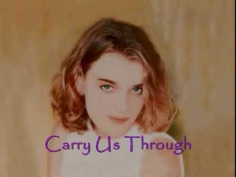 Sarah Masen   Carry Us Through