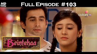 Beintehaa - Full Episode 103 - With English Subtitles