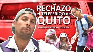 Gambar cover el TELEFÉRIQO de QUITO NOS RECHAZO |Familia Nómade|