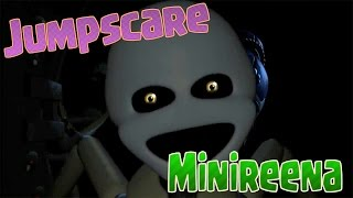 JUMPSCARE MINIREENA FNAF SISTER LOCATION