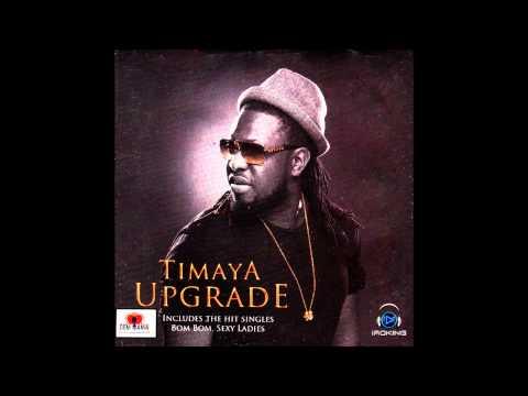 Go Down Low - Timaya | Upgrade | Official Timaya