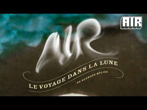 Air - Le voyage dans la lune (FULL ALBUM)