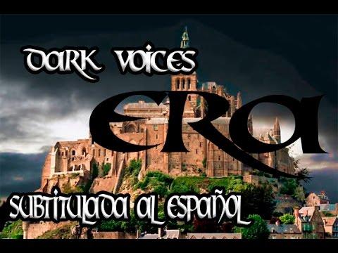 ERA-DARK VOICES SUBTITULADA AL ESPAÑOL